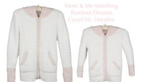 Mom& Me Matching Barefoot_Dreams CozyChic Hoodies