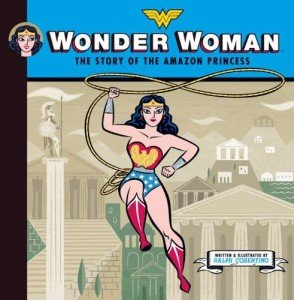 Wonder Woman- The Story of the Amazon Princess