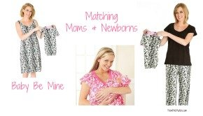 Baby Be Mine Matching Moms & Newborns