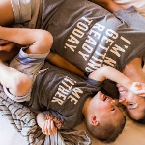 Mommy and Me Not Getting Ready Today Tees