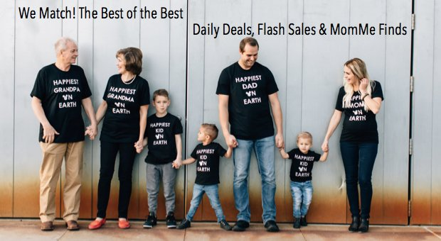 We Match the Best of the Best Daily Deals Flash Sales and MomMe Finds